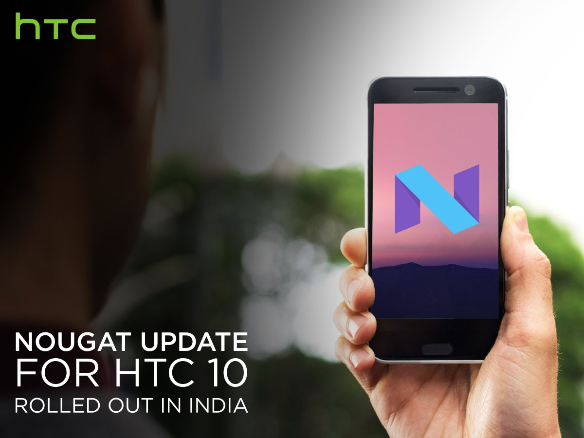 """HTC 10 Android 7.0 Nougat update in India"""